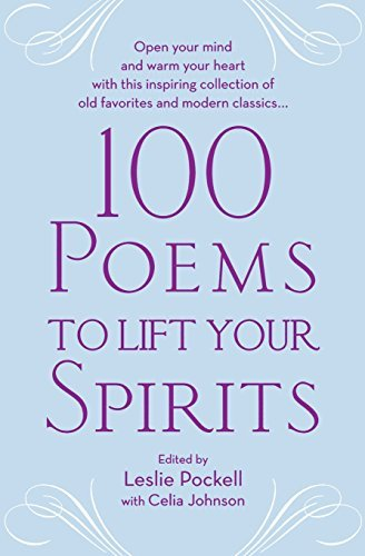 Leslie Pockell 100 Poems To Lift Your Spirits