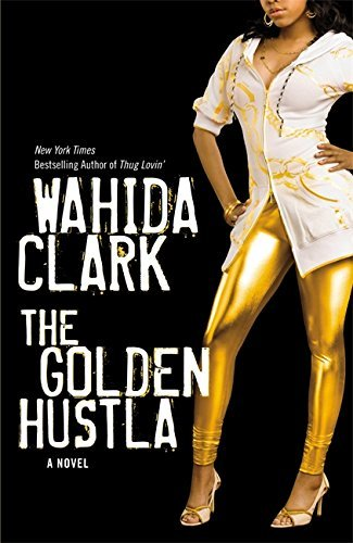Wahida Clark The Golden Hustla