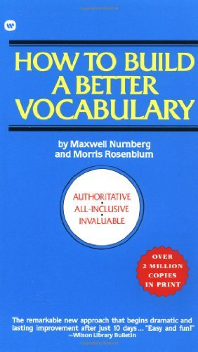 Maxwell Nurnberg How To Build A Better Vocabulary