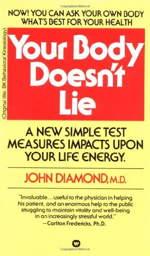 Dr John Diamond Your Body Doesn't Lie