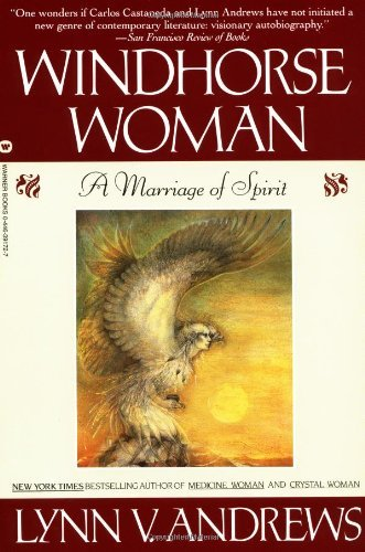Lynn Andrews Windhorse Woman A Marriage Of Spirit