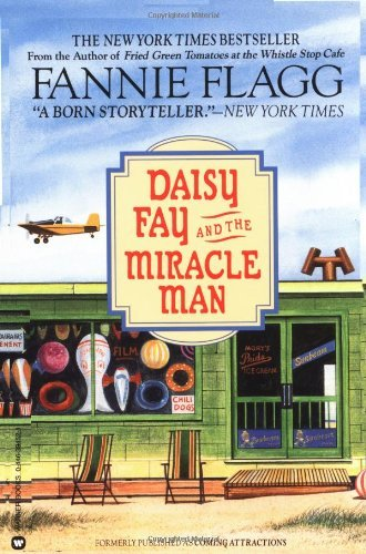 Fannie Flagg Daisy Fay & The Miracle Man
