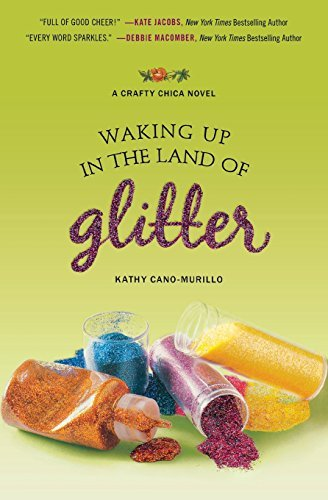 Kathy Cano Murillo Waking Up In The Land Of Glitter
