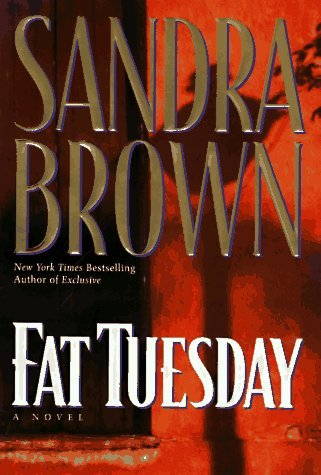 Sandra Brown Fat Tuesday