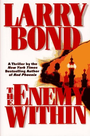Larry Bond The Enemy Within