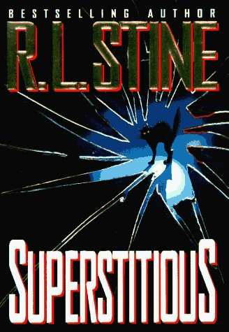 R. L. Stine Superstitious