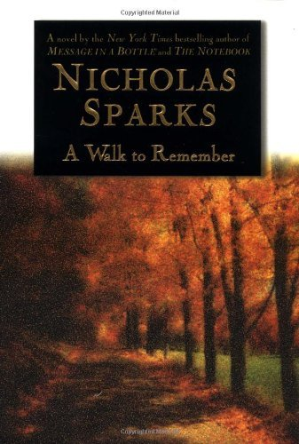 Nicholas Sparks A Walk To Remember