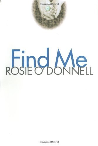 Rosie O'donnell Find Me