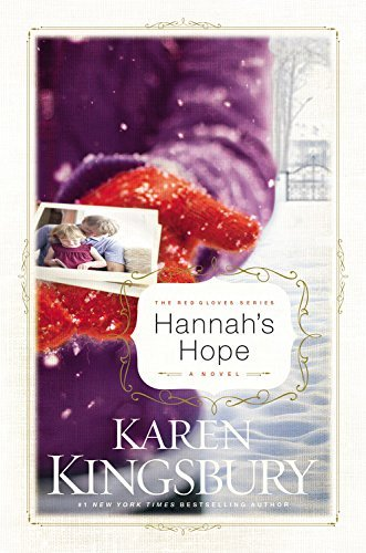 Karen Kingsbury Hannah's Hope
