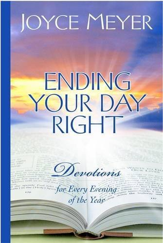 Joyce Meyer Ending Your Day Right Devotions For Every Evening Of The Year