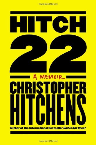 Christopher Hitchens Hitch 22 A Memoir