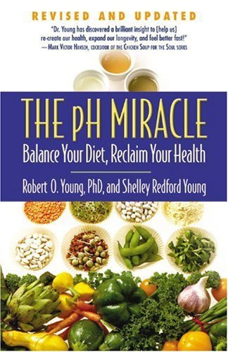 Shelley Redford Young The Ph Miracle Balance Your Diet Reclaim Your Health Revised Update