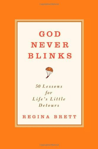 Regina Brett God Never Blinks 50 Lessons For Life's Little Detours
