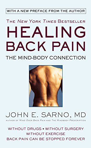 John E. Sarno Healing Back Pain The Mind Body Connection
