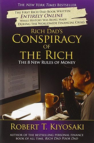 Robert T. Kiyosaki Rich Dad's Conspiracy Of The Rich The 8 New Rules Of Money