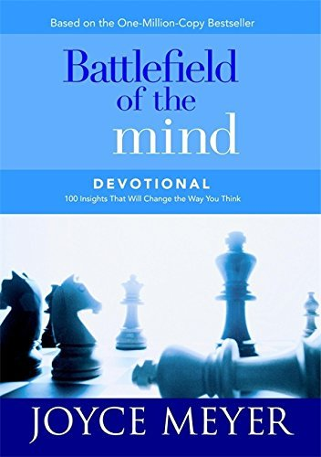 Joyce Meyer Battlefield Of The Mind Devotional 100 Insights That Will Change The Way You Think