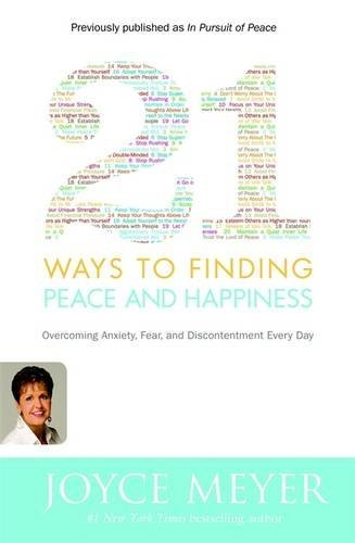 Joyce Meyer 21 Ways To Finding Peace And Happiness Overcoming Anxiety Fear And Discontentment Ever Trade
