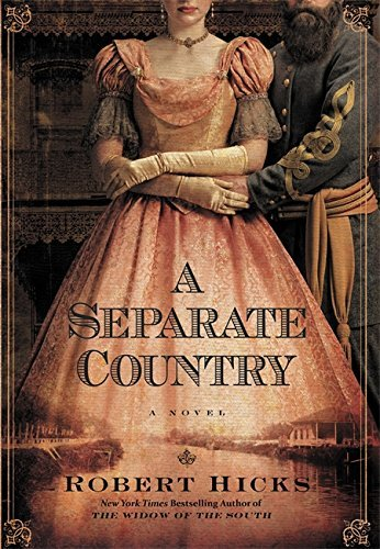 Robert Hicks A Separate Country