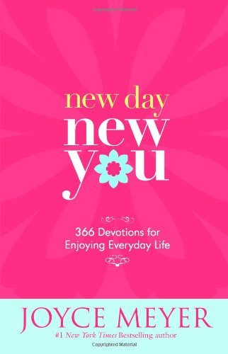Joyce Meyer New Day New You 366 Devotions For Enjoying Everyday Life