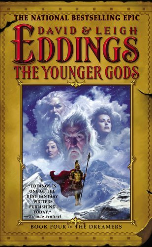 David Eddings The Younger Gods Book Four Of The Dreamers