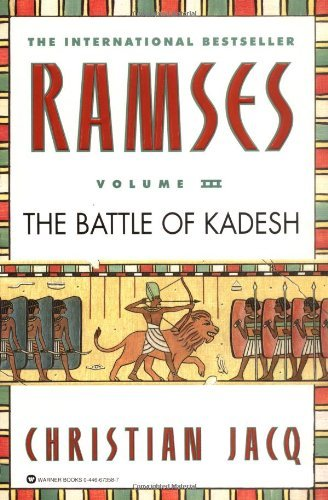 Christian Jacq Ramses The Battle Of Kadesh Volume Iii
