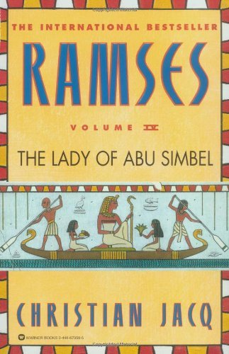 Christian Jacq Ramses The Lady Of Abu Simbel Volume Iv