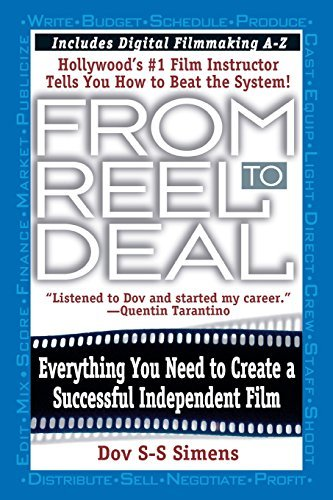 Dov S. Simens From Reel To Deal Everything You Need To Create A Successful Indepe