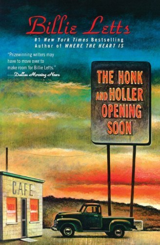 Billie Letts The Honk And Holler Opening Soon