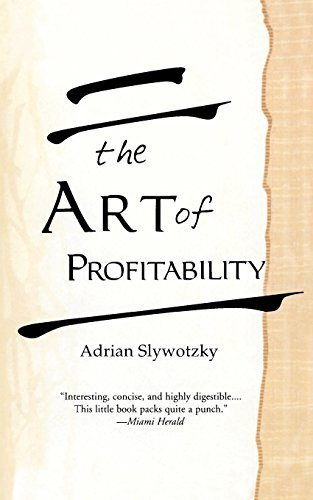 Adrian Slywotzky The Art Of Profitability