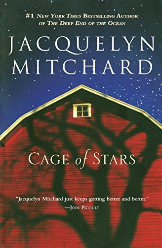 Jacquelyn Mitchard Cage Of Stars