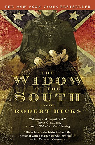 Robert Hicks The Widow Of The South