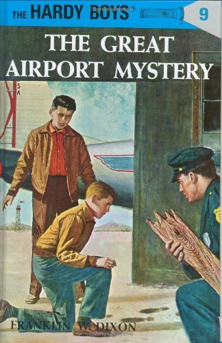 Franklin W. Dixon The Great Airport Mystery