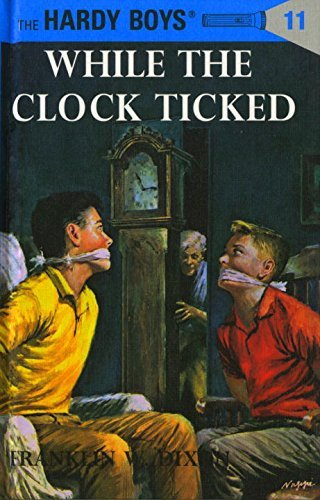 Franklin W. Dixon Hardy Boys 11 While The Clock Ticked Revised