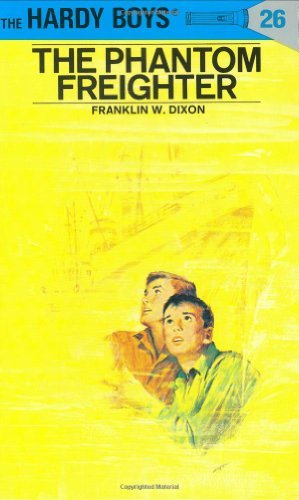 Franklin W. Dixon Dixon Hardy Boys 26 The Phantom Freighter Revised