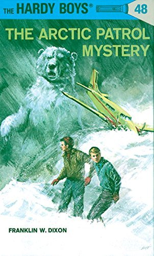 Franklin W. Dixon The Arctic Patrol Mystery