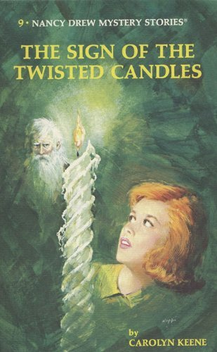Carolyn Keene Nancy Drew 09 The Sign Of The Twisted Candles Revised