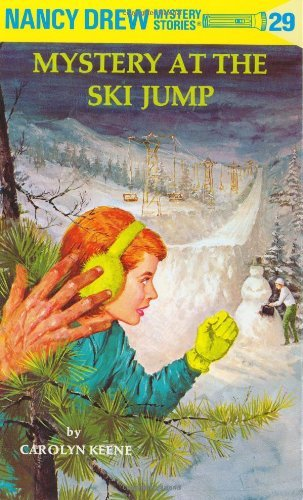 Carolyn Keene Nancy Drew 29 Mystery At The Ski Jump Revised