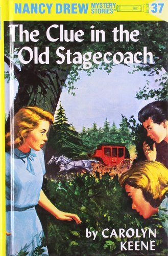 Carolyn Keene Nancy Drew 37 The Clue In The Old Stagecoach Revised