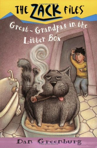 Dan Greenburg Zack Files 01 Great Grandpa's In The Litter Box