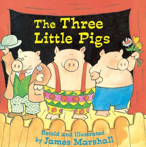 James Marshall The Three Little Pigs