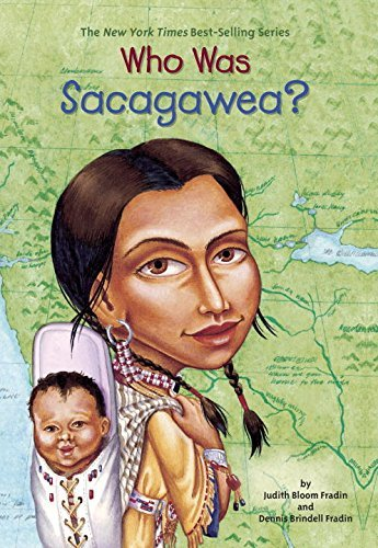Judith Bloom Fradin Who Was Sacagawea?