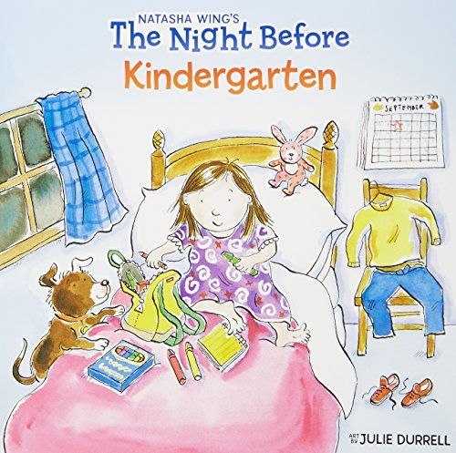 Natasha Wing The Night Before Kindergarten