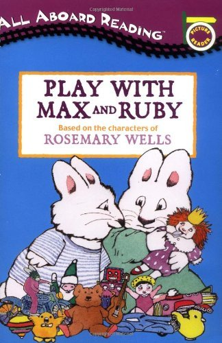 Rosemary Wells Play With Max And Ruby [with 24 Cut Out]