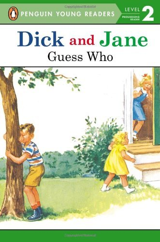 Penguin Young Readers Dick And Jane Guess Who