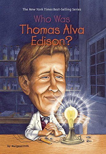 Margaret Frith Who Was Thomas Alva Edison?