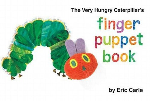 Eric Carle The Very Hungry Caterpillar's Finger Puppet Book