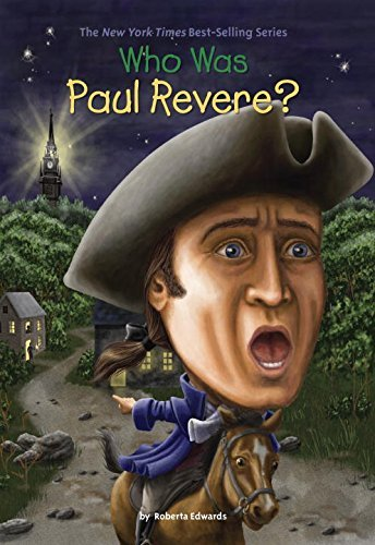 Roberta Edwards Who Was Paul Revere?
