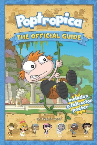 Tracey West Poptropica The Official Guide [with Poster]