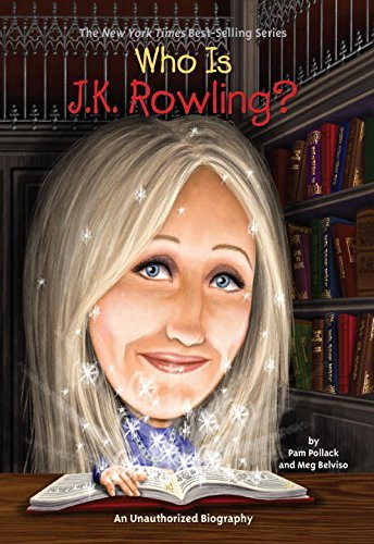 Pam Pollack Who Is J.K. Rowling?