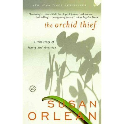 Susan Orlean The Orchid Thief